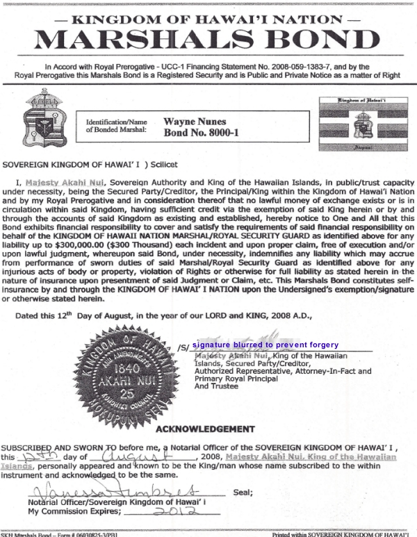 Kingdom of Hawaii Nation Marshalls Bond No. 8000-1 Wayne Nunes